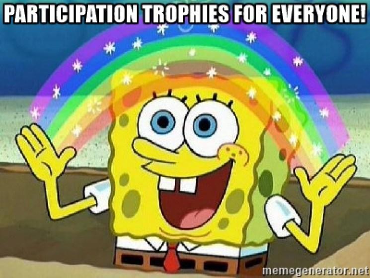 participation trophies