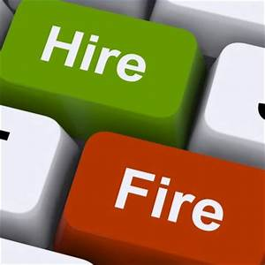 Hire to Fire